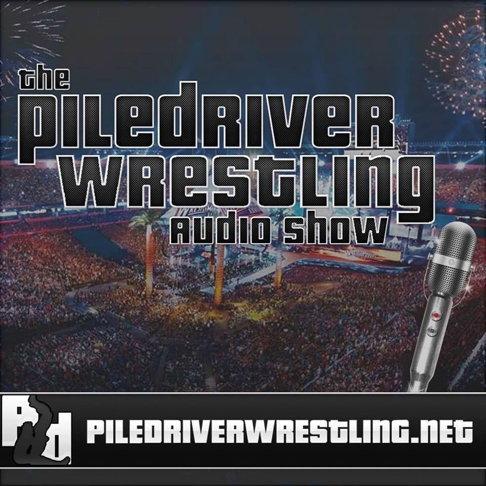 Piledriver Wrestling Audio Show